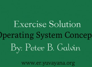 Exercise Solution Operating System Concepts by Peter B. Galvin
